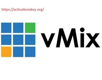 vMix Crack 23.0.0.41 & Serial Key 2020 [Update Version]